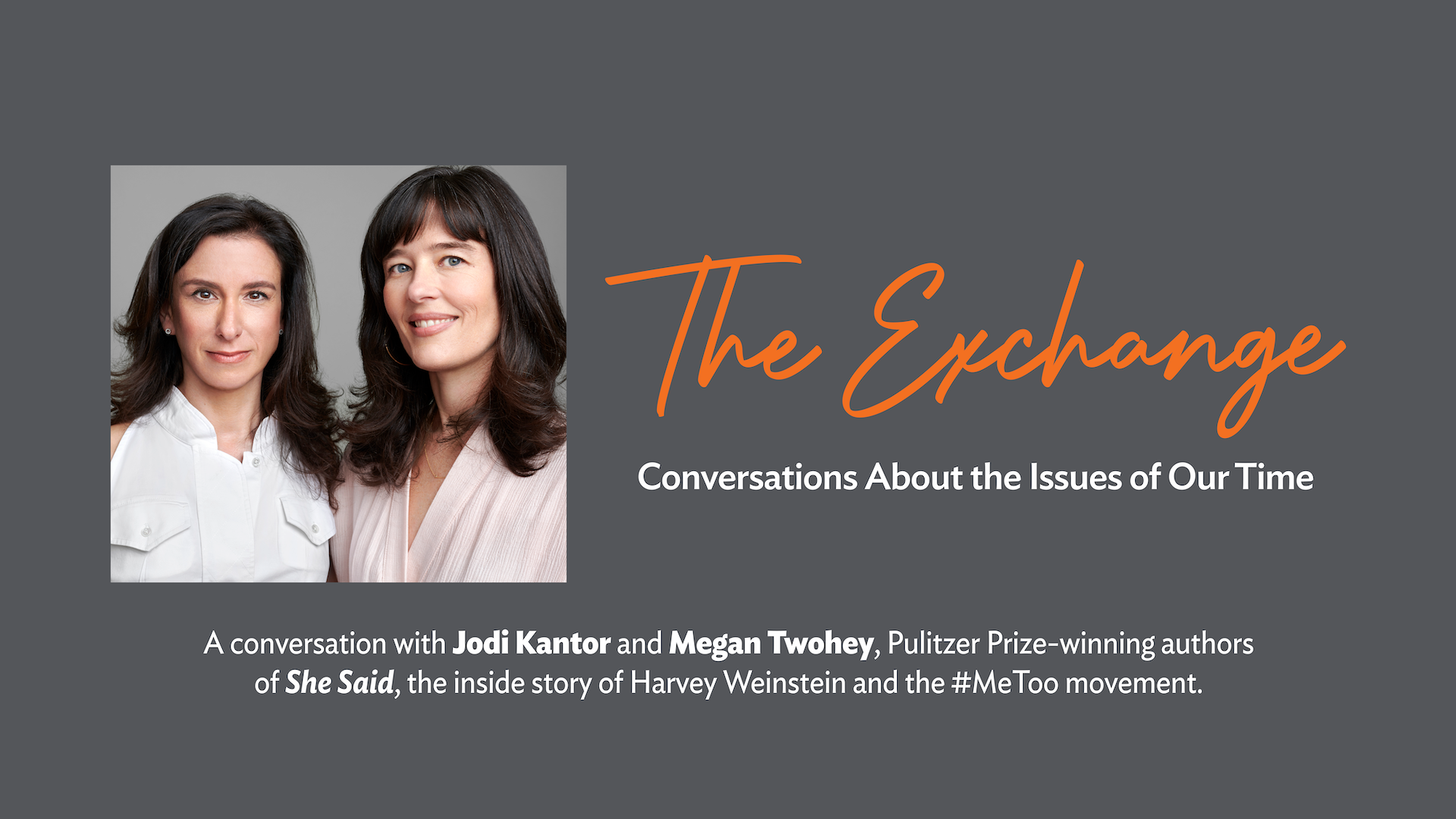 The Exchange, Westport Library, 10-5-21, with Pulitzer Prize authors Jodi Kantor and Megan Twohey